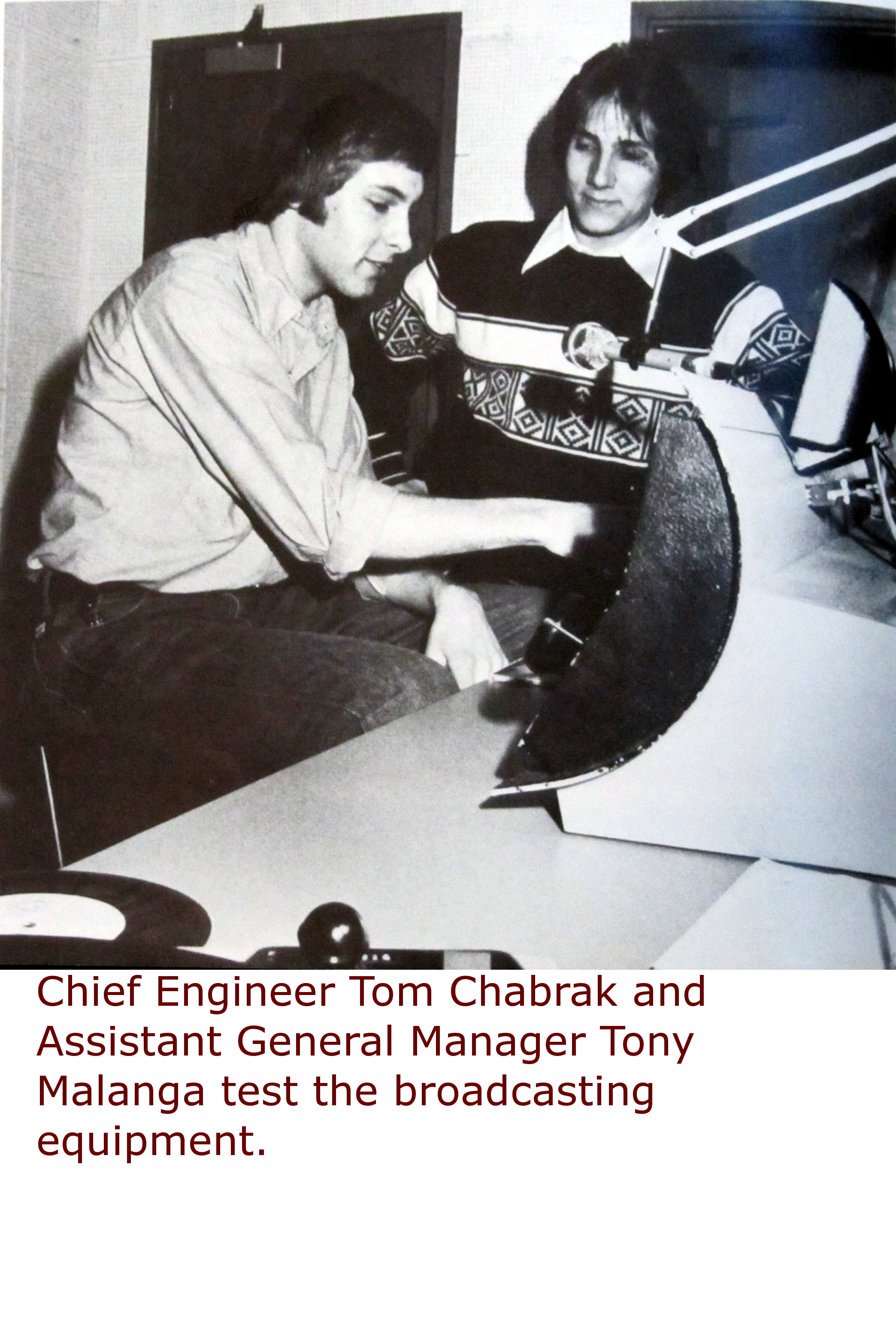 1979 - Chief Engineer Tom Chabrak and Assistant General Manager Tony Malanga.